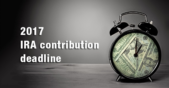 You still have time to make 2017 IRA contributions