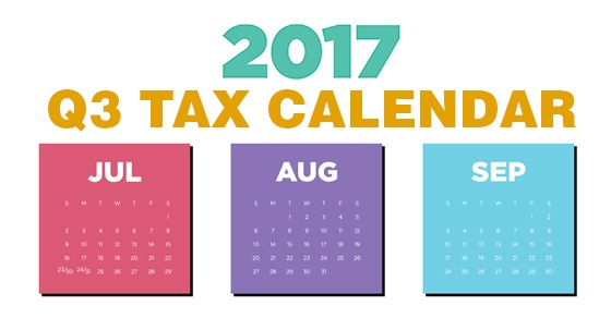 2017 Q3 tax calendar: Key deadlines for businesses and other employers